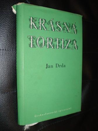 KRÁSNÁ TORTIZA - Jan Drda