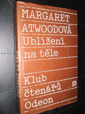 UBLÍŽENÍ NA TĚLE - Atwoodová, Margaret