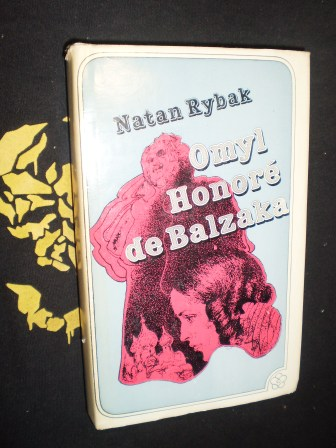 OMYL HONORÉ de BALZAKA - Rybak, Natan