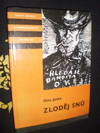 ZLODĚJ SNŮ - Otto Janka