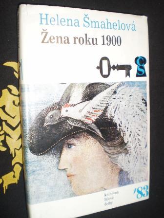 ŽENA ROKU 1900 - Helena Šmahelová