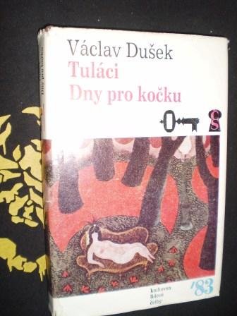 DNY PRO KOČKU - Dušek, Václav