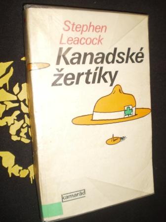 KANADSKÉ ŽERTÍKY - Leacock, Stephen