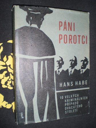 PÁNI POROTCI - Hans Habe