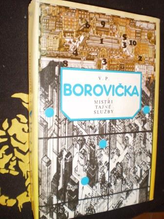 MISTŘI TAJNÉ SLUŽBY - V. P. Borovička
