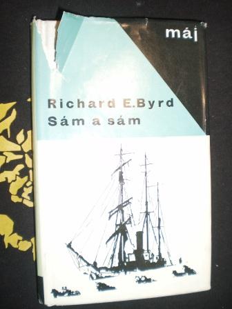 SÁM A SÁM - Richard E.Byrd