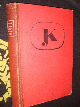 LÁSKA V PĚTI PODOBÁCH - Josef Kopta