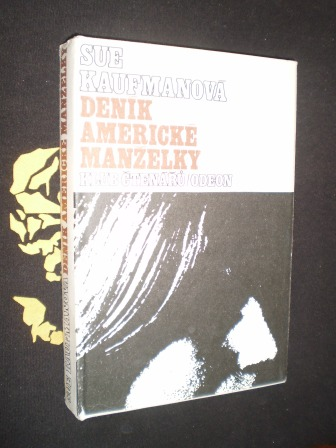 DENÍK AMERICKÉ MANŽELKY - Sue Kaufmanová