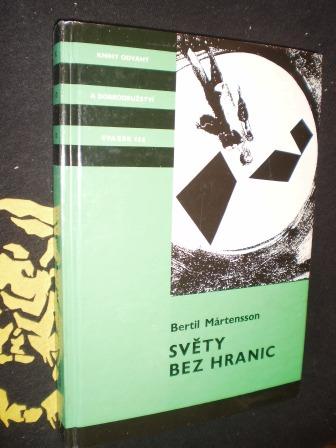 SVĚTY BEZ HRANIC - Bertil Martensson