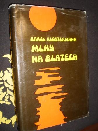 MLHY NA BLATECH - Klostermann, Karel