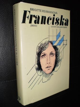 FRANCISKA - Brigitte Reimannová