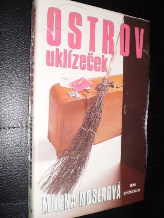 OSTROV UKLÍZEČEK - Milena Moserová