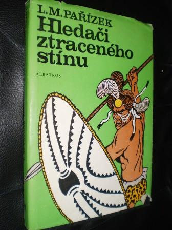HLEDAČI ZTRACENÉHO STÍNU - L.M.Pařízek