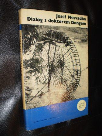 DIALOG S DOKTOREM DONGEM - Nesvadba, Josef