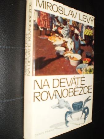 NA DEVÁTÉ ROVNOBĚŽCE - Levý, Miroslav
