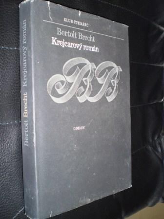 KREJCAROVÝ ROMÁN - Bertolt Brecht