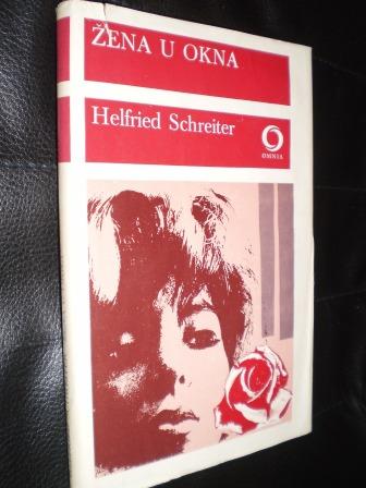 ŽENA U OKNA - Helfried Schreiter