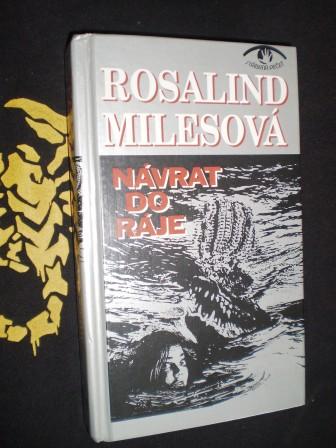 Rosalind Milesová - NÁVRAT DO RÁJE