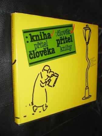 Kniha - přítel člověka, člověk - přítel knihy - Mirko Ryvola