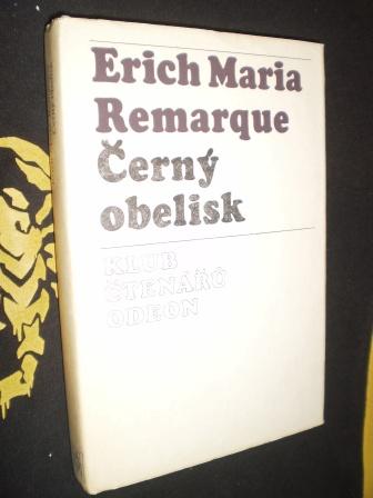 ČERNÝ OBELISK - Remarque, Erich Maria