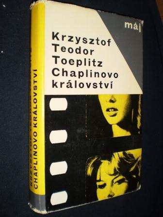 CHAPLINOVO KRÁLOVSTVÍ - Krzysztof Teodor Toeplitz