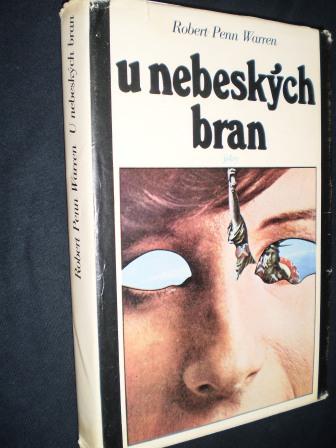U NEBESKÝCH BRAN - Robert Penn Warren