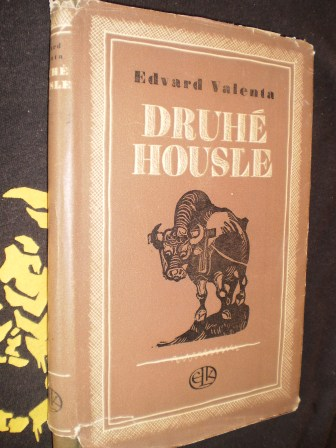 DRUHÉ HOUSLE - Edvard Valenta