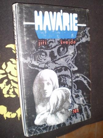HAVÁRIE - Jiří Švejda