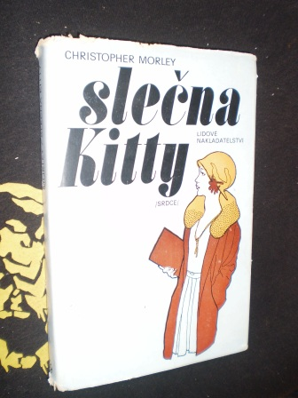 SLEČNA KITTY - Christopher Morley