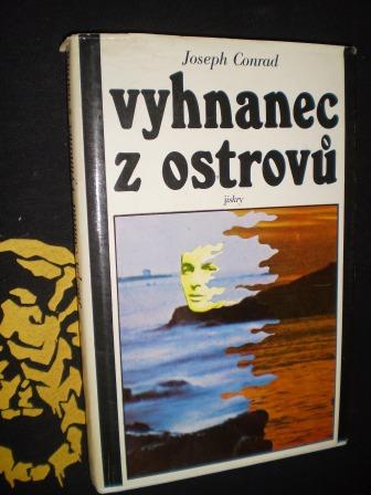 VYHNANEC Z OSTROVŮ - Joseph Conrad