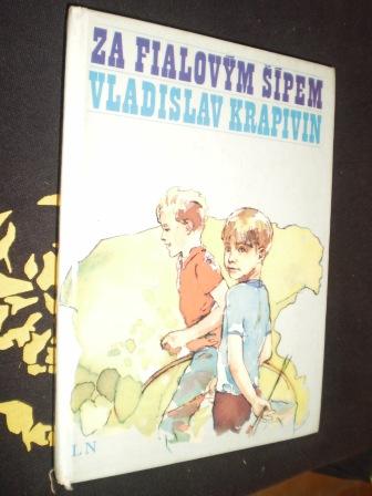 ZA FIALOVÝM ŠÍPEM - Vladislav Krapivin