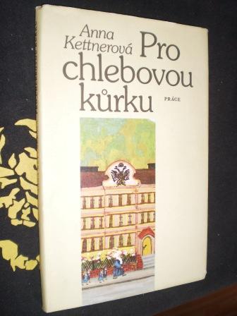 PRO CHLEBOVOU KŮRKU - Kettnerová, Anna