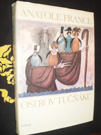OSTROV TUČŇÁKŮ - Anatole France
