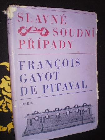 SLAVNÉ SOUDNÍ PŘÍPADY - F.G.de Pitaval