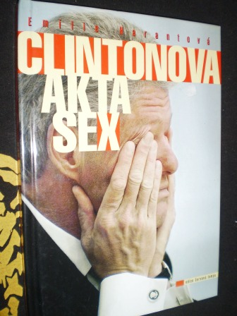 CLINTONOVA AKTA SEX - Emílie Harantová