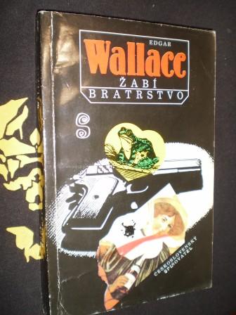 ŽABÍ BRATRSTVO - Wallace, Edgar