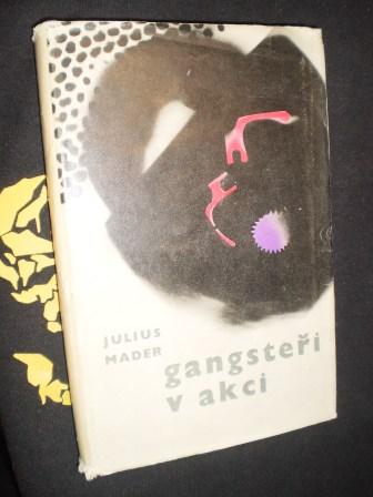 GANGSTEŘI V AKCI - Julius Mader