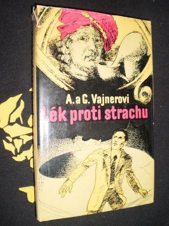 LÉK PROTI STRACHU - A.a G.Vajnerovi