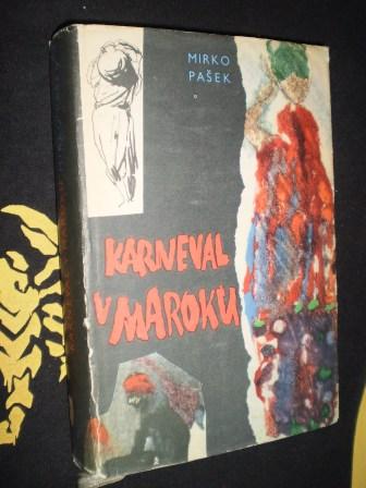 KARNEVAL V MAROKU - Mirko Pašek