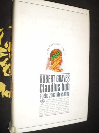 CLAUDIUS BŮH A JEHO ŽENA MESSALINA - Robert Graves