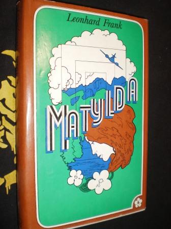 MATYLDA - Leonhard Frank
