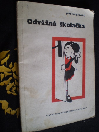 ODVÁŽNÁ ŠKOLAČKA - Jevgenij Švarc