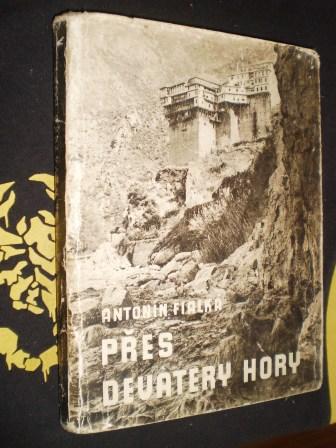 PŘES DEVATERY HORY - Fialka, Antonín