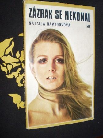 ZÁZRAK SE NEKONAL - Natalja Davydovová