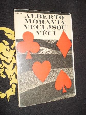 VĚCI JSOU VĚCI - Alberto Moravia