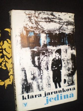 JEDINÁ - Klára Jarunková