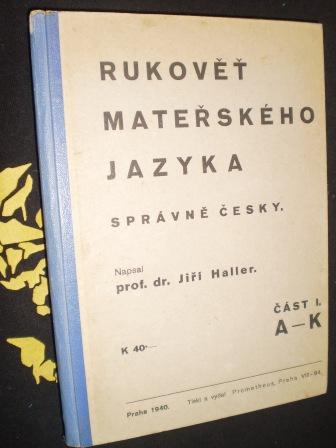 RUKOVĚŤ MATEŘSKÉHO JAZYKA - Jiří Haller