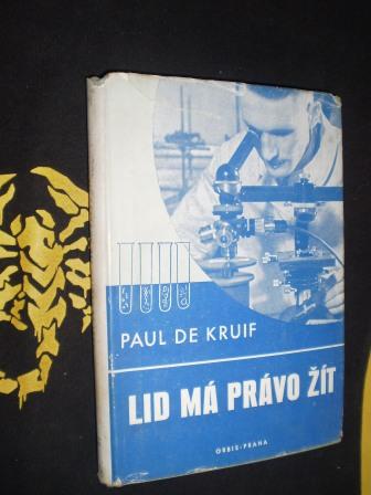 LID MÁ PRÁVO ŽÍT - Paul de Kruif
