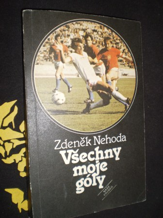 VŠECHNY MOJE GÓLY - Zdeněk Nehoda