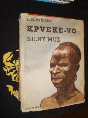 KPVEKE - VO (SILNÝ MUŽ) - Pařízek, L.M.